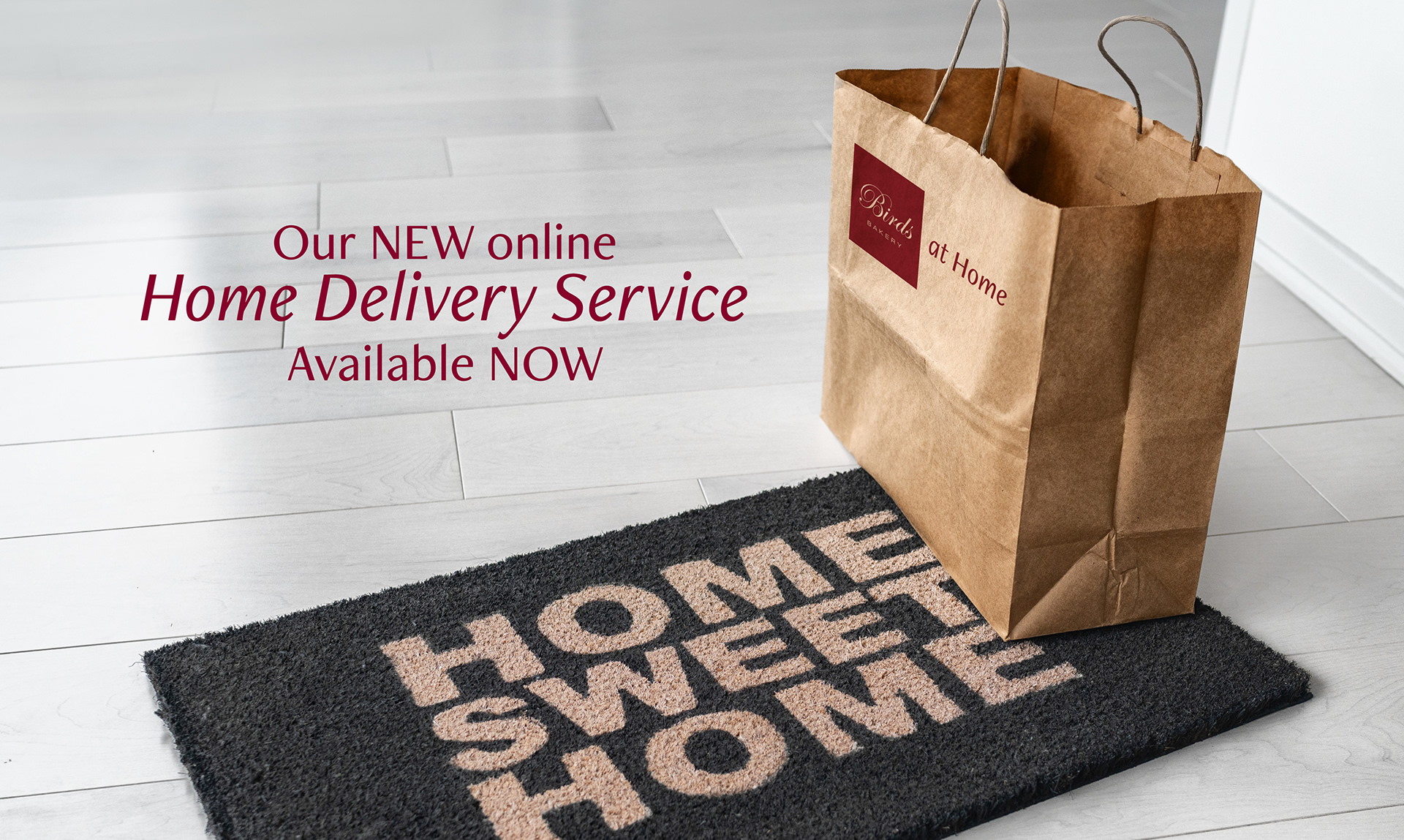 Our NEW online Home Delivery Service. Available NOW