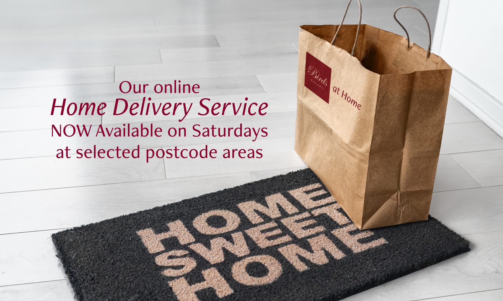 Our online home delivery service now available on Saturdays at selected postcode areas