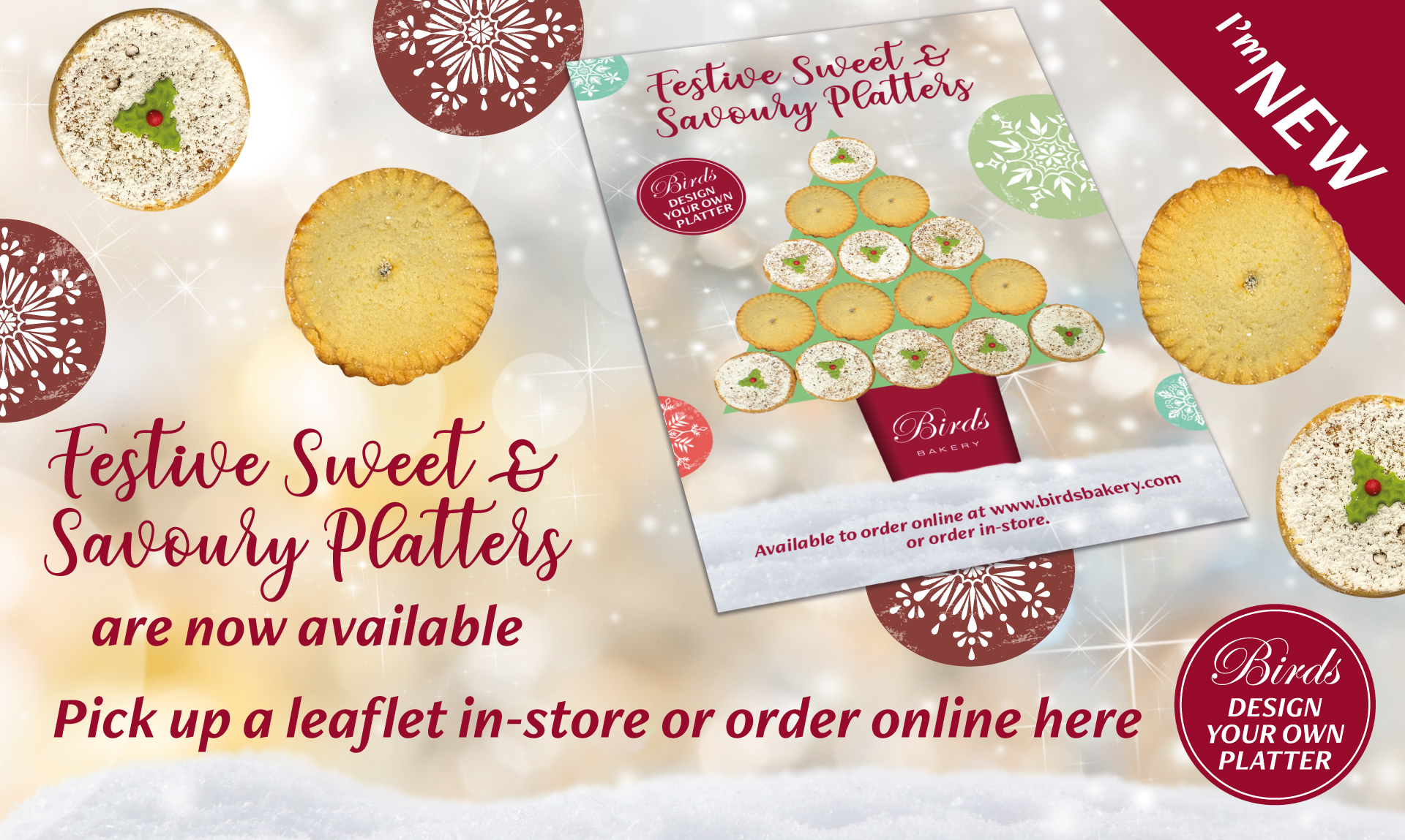 Festive Sweet and Savoury Platters are now available. Pick up a leaflet in store or order online here