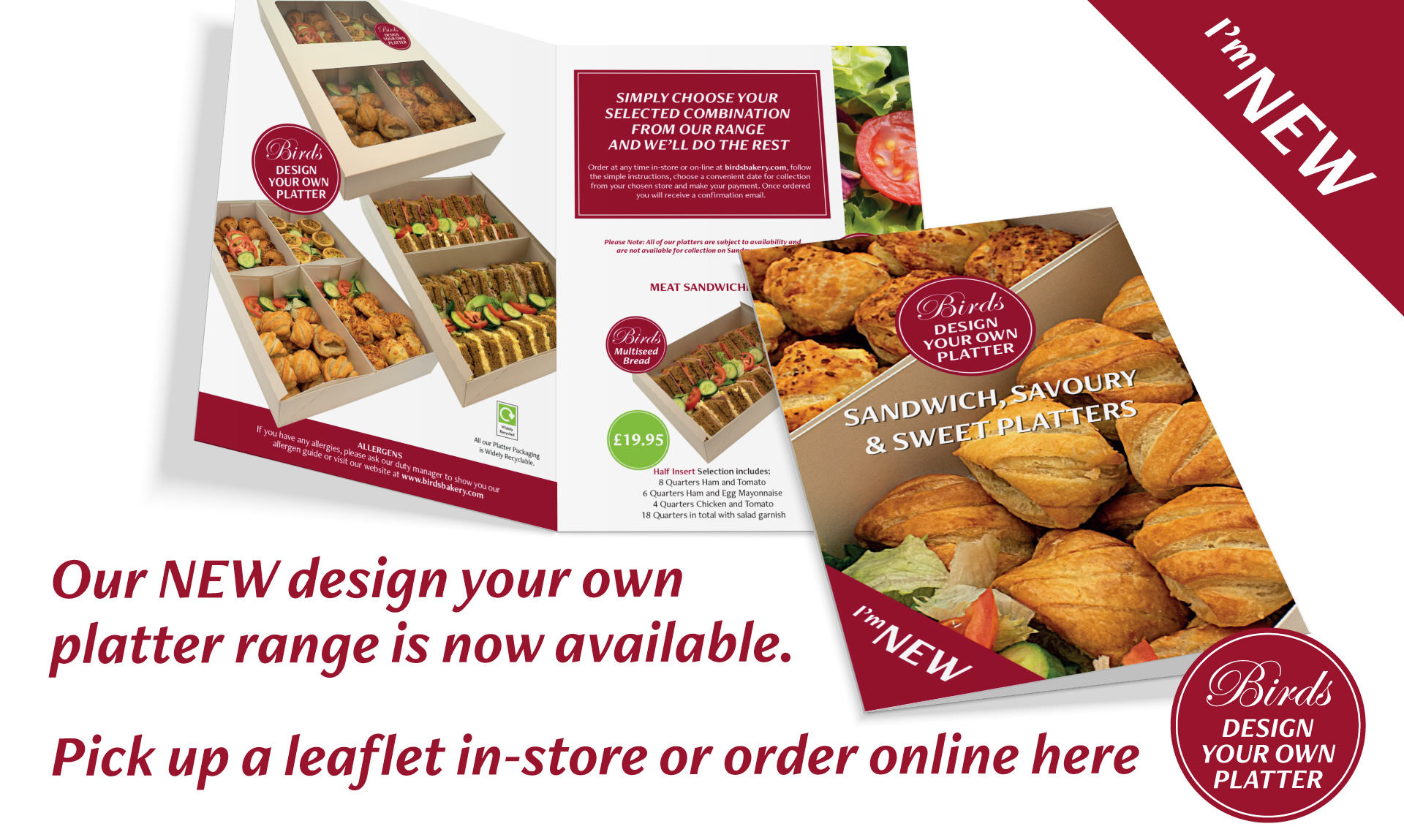 Our new design your own platter range is now available. Pick up a leaflet in store or order online here