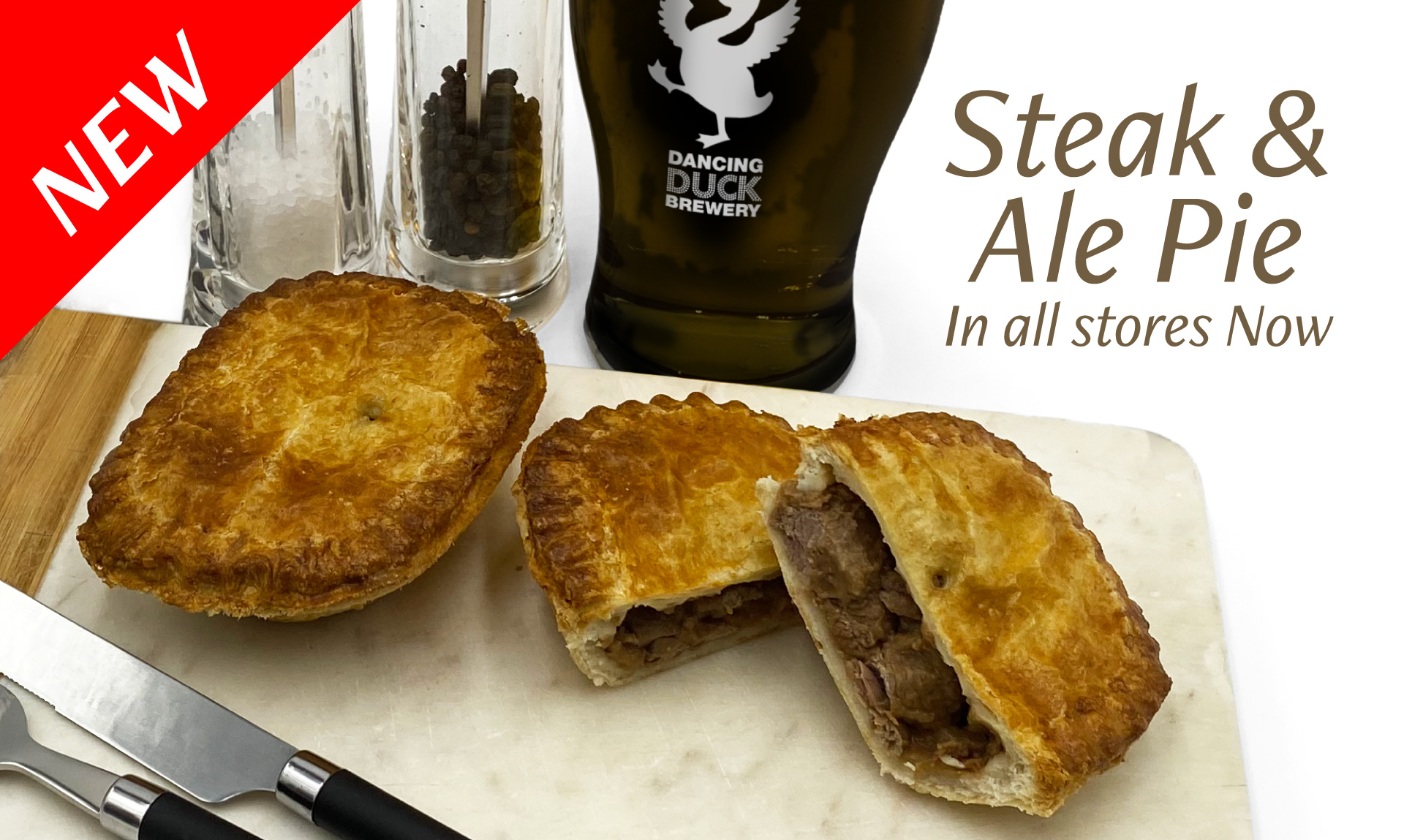 New Steak and Ale Pie in all stores now