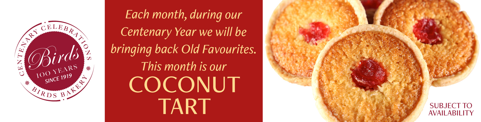 Each month, during our Centenary Year we will be bringing back Old Favourites. This month is our Coconut Tart