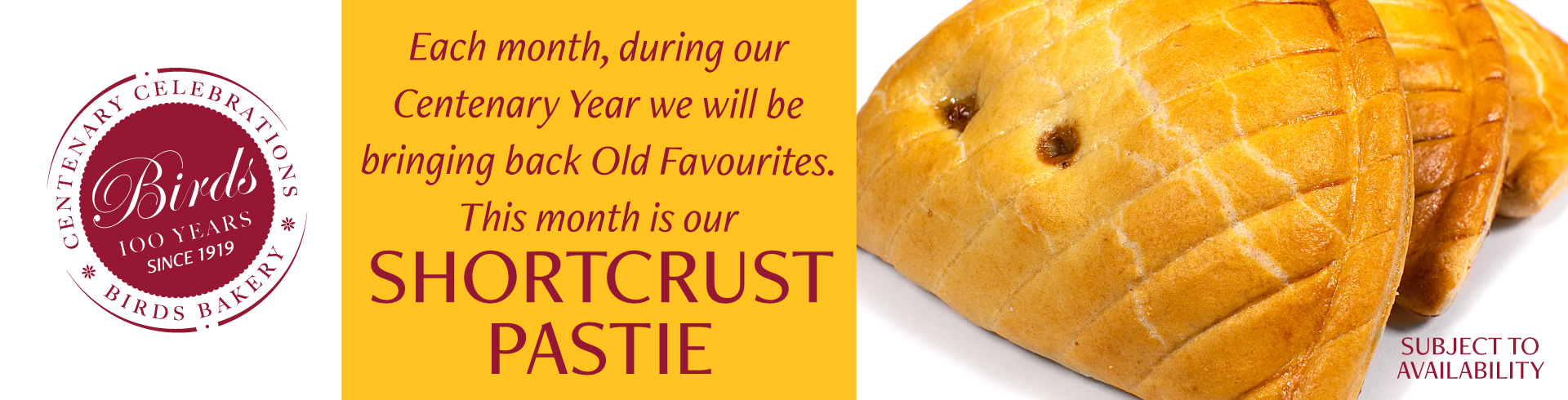Each month, during our Centenary Year we will be bringing back Old Favourites. This month is our Shortcrust Pastie