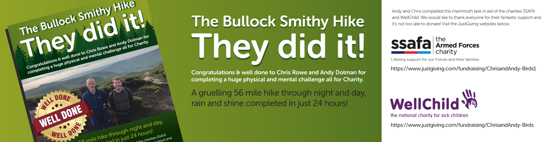 The Bullock Smithy Hike - Chris Rowe and Andy Dolman are going to be undertaking a huge physical and mental challenge. Both are donning their walking boots in aid of the charities SSAFA and WellChild